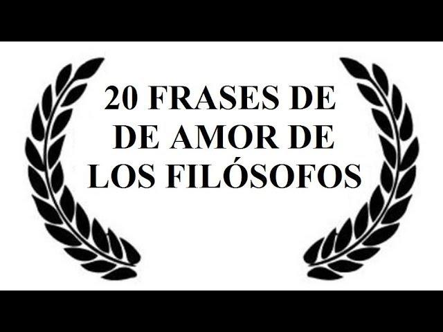 20 Frases De Amor De Grandes Filósofos Los Pensadores Del Amor